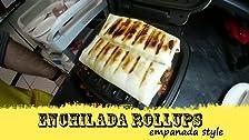 Enchilada Rollups - Burrito Style