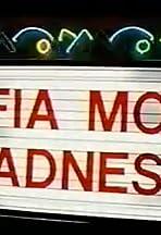 Mafia Movie Madness