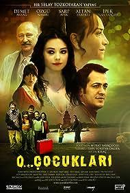 O... Çocuklari (2008)
