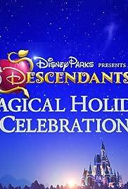 Disney Parks Presents: A Descendants Magical Holiday Celebration Poster