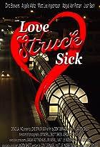 Love Struck Sick