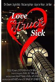 Love Struck Sick (2019) film en francais gratuit