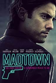Milo Ventimiglia in Madtown (2016)