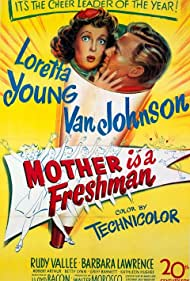 Mother Is a Freshman (1949) Poster - Movie Forum, Cast, Reviews