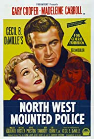 Gary Cooper, Paulette Goddard, and Madeleine Carroll in North West Mounted Police (1940)
