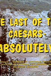 The Last of the Caesars: Absolutely Poster