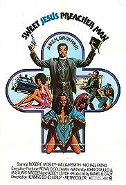 Sweet Jesus, Preacherman(1973) Poster - Movie Forum, Cast, Reviews