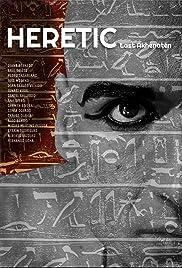 Heretic. Last Akhenaten Poster