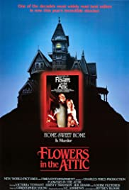 Flowers in the Attic(1987) Poster - Movie Forum, Cast, Reviews