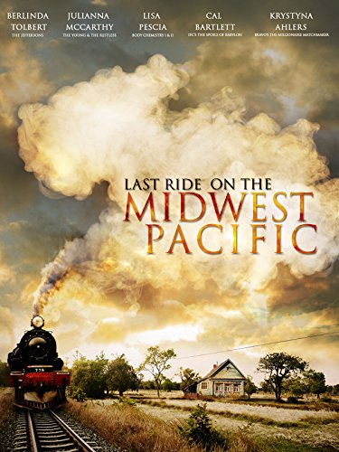 Last Ride on the Midwest Pacific on FREECABLE TV