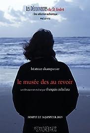 Le Musée des au revoir Poster