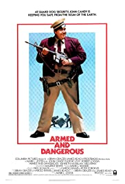 Armed and Dangerous (1986) Poster - Movie Forum, Cast, Reviews