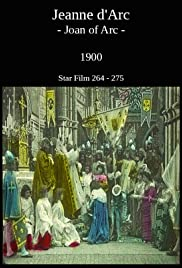 Joan of Arc(1900) Poster - Movie Forum, Cast, Reviews