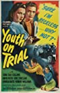 Youth on Trial (1945) Poster