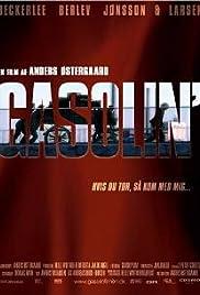 Gasolin' Poster