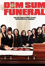 Dim Sum Funeral (2009) filme kostenlos