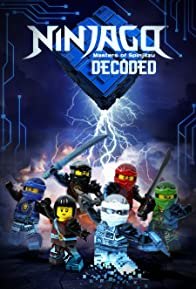 Primary photo for Ninjago: Decoded