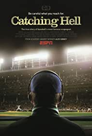 Catching Hell (2011)