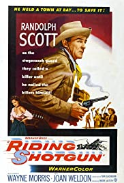 Riding Shotgun (1954) Poster - Movie Forum, Cast, Reviews