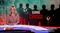 Gang Crisis