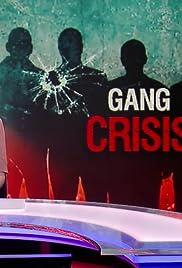 Gang Crisis Poster