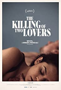 Primary photo for The Killing of Two Lovers