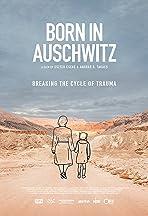 Born in Auschwitz