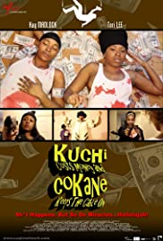 Kuchi Costs Money and CoKane Keeps the Cable On Poster