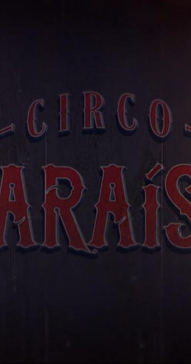 descarga gratis la Temporada 2 de Circo Paraíso o transmite Capitulo episodios completos en HD 720p 1080p con torrent