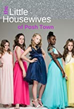 The Little Housewives of Posh Town