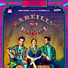 Rajkummar Rao, Ayushmann Khurrana, and Kriti Sanon in Bareilly Ki Barfi (2017)