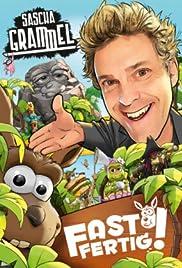 Sascha Grammel - Fast Fertig! Poster