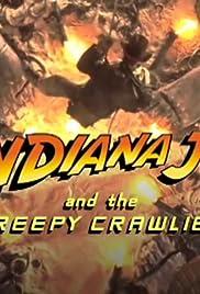 Indiana Jones and the Creepy Crawlies Poster