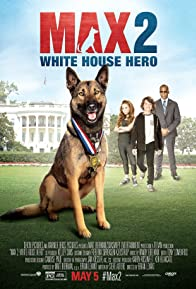 Primary photo for Max 2: White House Hero