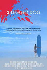 Three Legged Dog Poster