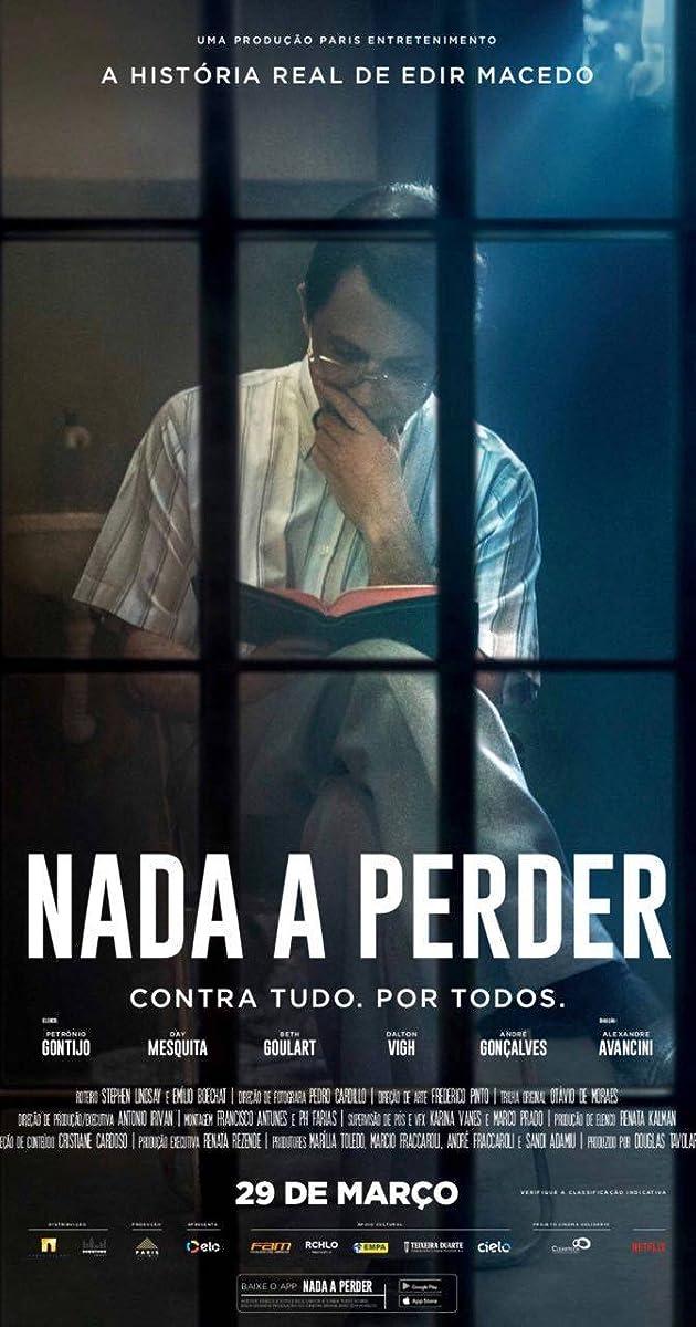 Nada a Perder (2018) - Full Cast & Crew - IMDb