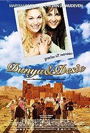 Dunya & Desie (2008) filme kostenlos