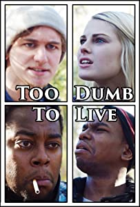 Watch free movies online Too Dumb to Live by none [640x960]