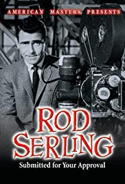 Rod Serling: Submitted for Your Approval Poster