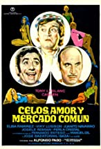 Primary image for Celos, amor y Mercado Común