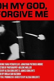 Oh my god, forgive me (2015)