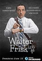 Walter Frisk Lets Go