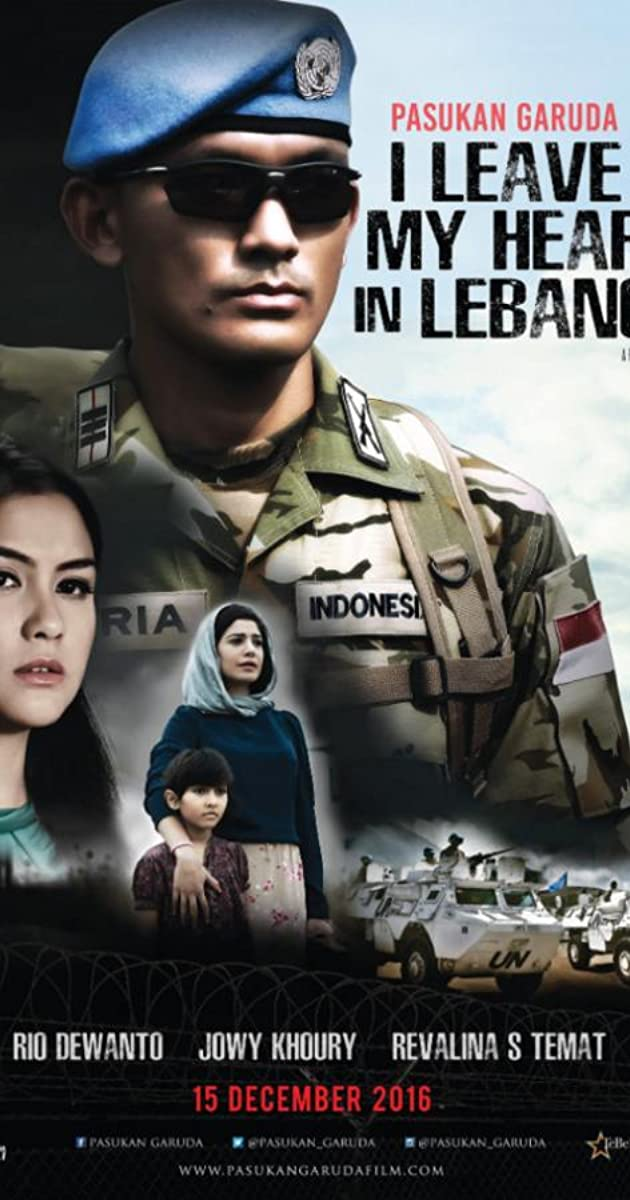 Pasukan Garuda I Leave My Heart In Lebanon 2016 Quotes Imdb