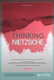 Thinking Nietzsche (2018)