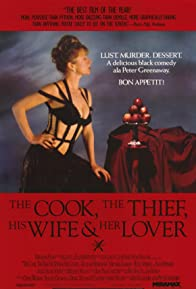 Primary photo for The Cook, the Thief, His Wife & Her Lover