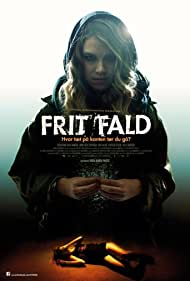 Frit fald (2011) Poster - Movie Forum, Cast, Reviews