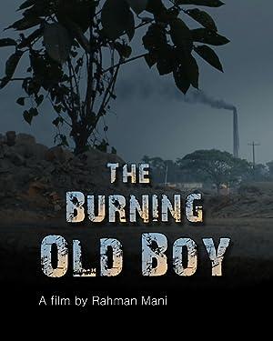 The Burning Old Boy