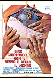 Giro girotondo... con il sesso è bello il mondo (1975) Poster - Movie Forum, Cast, Reviews