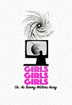 Girls! Girls! Girls! Or: As Tammy Withers Away