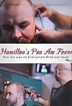 Hamilton's Pan Am Fever